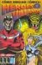 como dibujar comics: heroes y villanos christopher hart 9788427021587