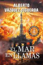 el mar en llamas-alberto vazquez-figueroa-9788427036987