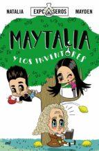 maytalia y los inventores-9788427043787