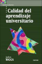 calidad del aprendizaje universitario john biggs 9788427713987