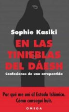 en las tinieblas del daesh-sophie kasiki-9788428216487