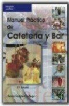 manual practico de cafeteria y bar jesus felipe gallego 9788428329187