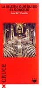 La iglesia que quiso el concilio 978-8428816687 por Jose maria castillo PDF FB2