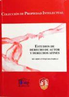 estudios de derecho de autor y derechos afines-ricardo antequera parilli-9788429014587