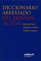 diccionario abreviado del español actual (dea 2) manuel seco olimpia andres gabino ramos 9788429466287