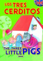 los tres cerditos (cuentos bilingues) 9788430524587