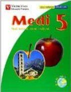 El libro de Medi 5. medi natural, social i cultural. primaria autor VV.AA. EPUB!