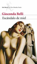 escándalo de miel (ebook)-gioconda belli-9788432208287