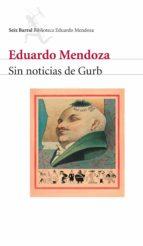 sin noticias de gurb (ebook)-eduardo mendoza-9788432291487