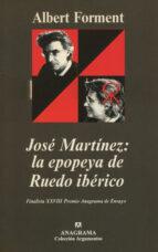 jose martinez: la epopeya de ruedo iberico albert forment 9788433905987