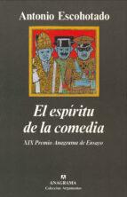 el espiritu de la comedia (3ª ed.) antonio escohotado 9788433913487