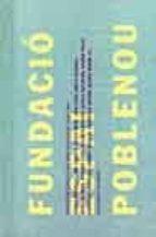 fundacio spai poblenou: proyectos especificos para barcelona 1989  1995 9788434310087