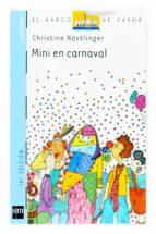 mini en carnaval (11ª ed.) christine nostlinger 9788434894587