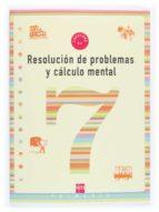cuaderno de problemas y conocimiento mental 7 (3º educacion prima ria) 9788434898387
