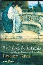 en busca de infamia (la xvi novela de marco didio falco) lindsey davis 9788435017787