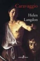 caravaggio-helen langdon-9788435018487
