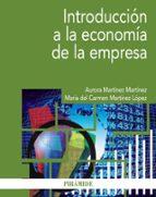 introducción a la economía de la empresa-aurora martinez martinez-9788436836387