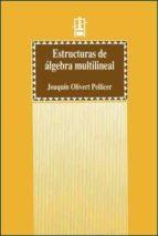 estructuras de algebra multilineal joaquin olivert pellicer 9788437026787