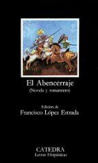 el abencerraje. (novela y romancero) (9ª ed.) 9788437602387