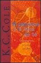 el universo y la taza de te: las matematicas de la verdad y la be lleza-k.c. cole-9788440690487