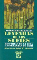 leyendas de los sufies-shemsu-d-din el eflaki-9788441401587