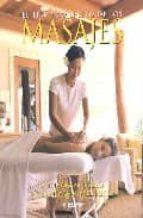 el libro completo de los masajes alicia ciscar blasco 9788441419087