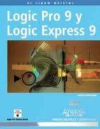 logic pro 9 y logic express 9 david nahmani 9788441527287
