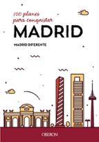 150 planes para conquistar madrid 9788441539587