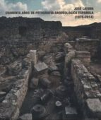 jose latova, cuarenta años de fotografia arqueológica-9788445134887
