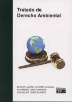 tratado de derecho ambiental blanca lozano cutanda 9788445428887