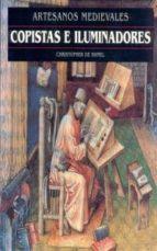 copistas e iluminadores (artesanos medievales)-christopher de hamel-9788446008187