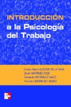 introduccion a la psicologia del trabajo carlos maria alcover de la hera 9788448140687