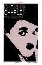 charlie chaplin-andre bazin-9788449312687