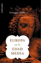 europa en la edad media-george duby-9788449319587
