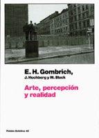 arte percepcion y realidad ernst h. gombrich 9788449320187