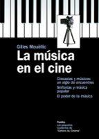 la musica en el cine gilles mouellic 9788449325687