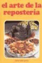 el arte de la reposteria (3ª ed.) maria luisa garcia sanchez 9788460542087
