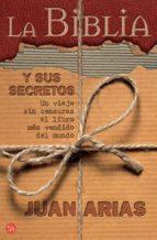 la biblia y sus secretos juan arias 9788466369787