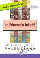educador de educacion infantil administracion especial: generalit at valenciana: temario 9788466551687