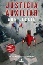 justicia auxiliar (trilogia del radch 1)-ann leckie-9788466656887