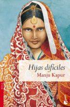 hijas dificiles-manju kapur-9788467027587