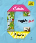 inglés fácil para primaria (chuletas 2016) 9788467044287