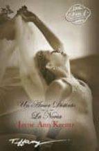 un amor distinto/la novia-jayne ann krentz-9788467179187