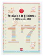 cuaderno de resolucion de problemas 17 (6º educacion primaria)-9788467507287