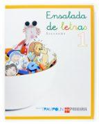 proyecto trampolin, ensalada de letras (1º educacion primaria) begoña oro 9788467511987