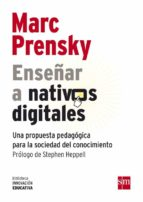enseñar a nativos digitales-marc prensky-9788467552287