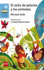 el osito de peluche y los animales michael ende 9788467595987