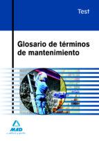 glosario de terminos de mantenimiento.test-9788467612387