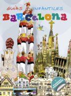 barcelona (guias infantiles) 9788467715187