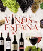 atlas ilustrado de los vinos de españa 9788467722987